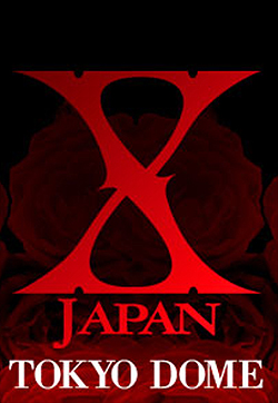 X Japan Tokyo Dome Global Tickets