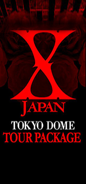 X Japan Tokyo Dome Tour Package